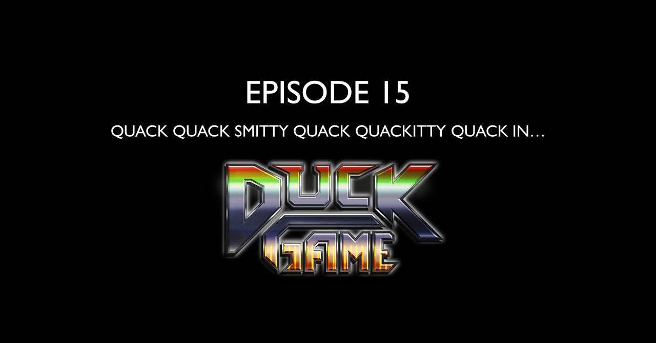 Smitty Streams: Duck Game - Gaiscioch Magazine & Livestreams