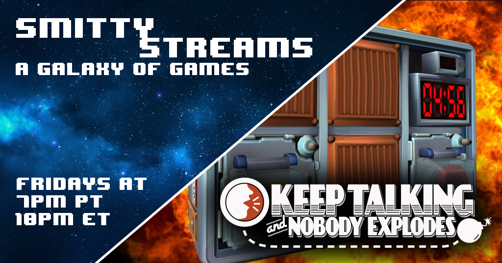 Smitty Streams: Keep Talking and Nobody Explodes - Gaiscioch Magazine & Livestreams