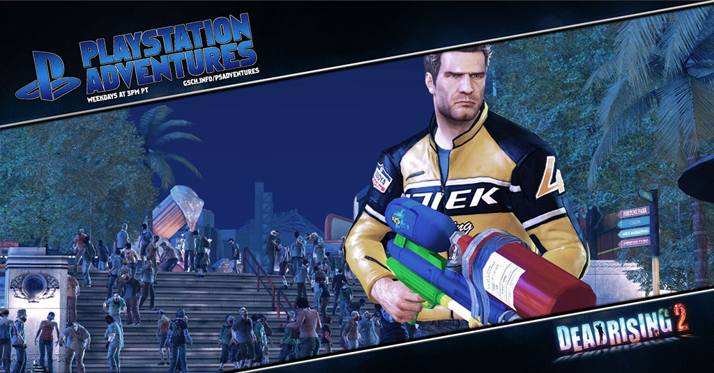 Playstation Adventures: Dead Rising 2 - Gaiscioch Magazine & Livestreams