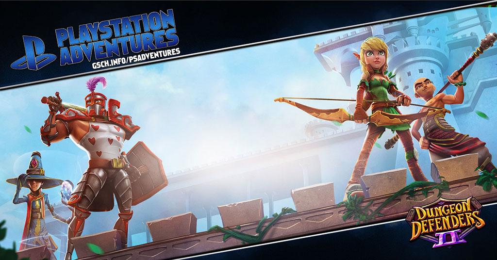 Playstation Adventures: Dungeon Defenders 2 - Gaiscioch Magazine & Livestreams