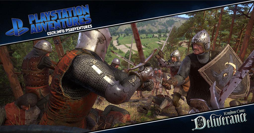 Playstation Adventures: Kingdom Come: Deliverance - Gaiscioch Magazine & Livestreams