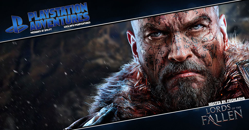 Playstation Adventures: Lords of the Fallen - Gaiscioch Magazine & Livestreams