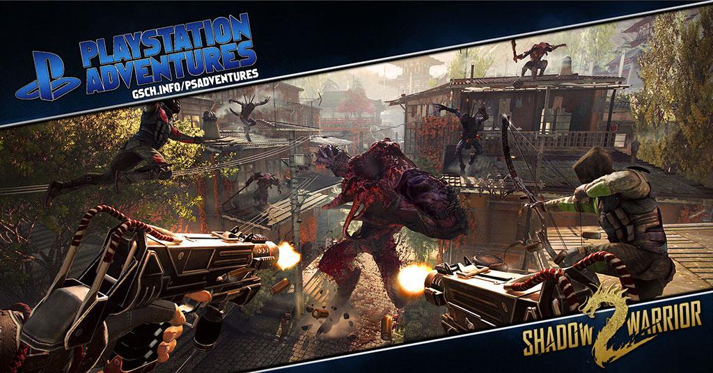 Playstation Adventures: Shadow Warrior 2 - Gaiscioch Magazine & Livestreams