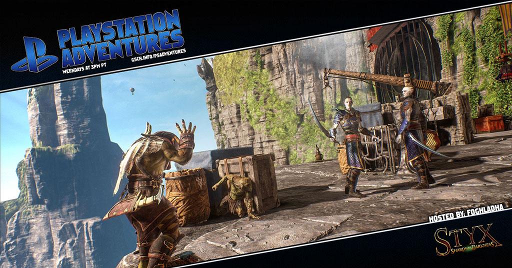 Playstation Adventures: Styx: Shards of Darkness - Gaiscioch Magazine & Livestreams