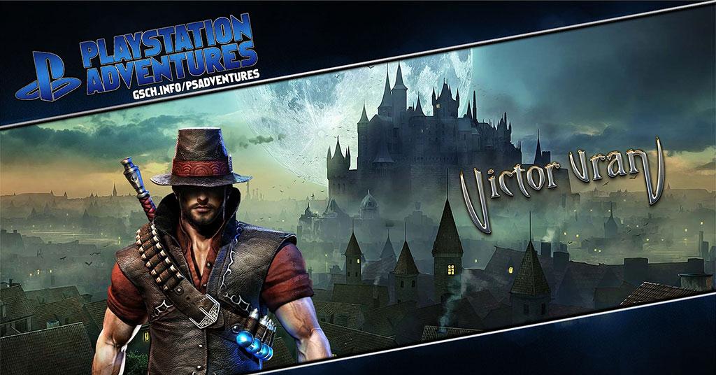 Playstation Adventures: Victor Vran - Gaiscioch Magazine & Livestreams
