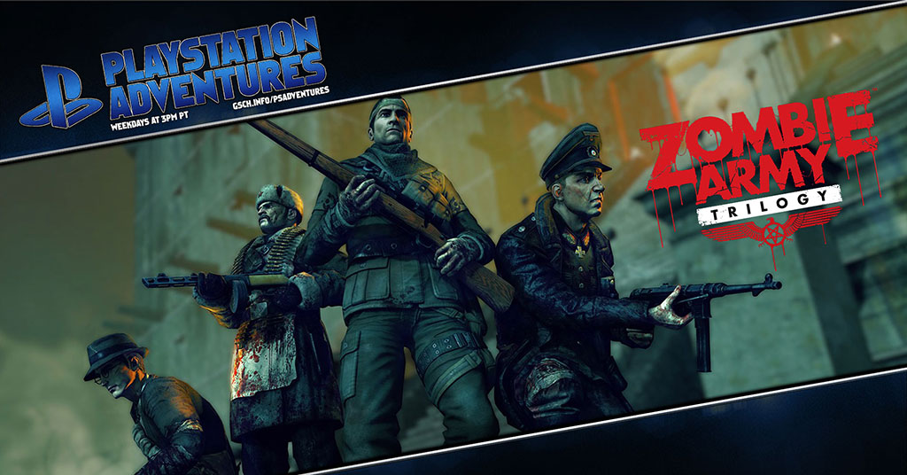 Playstation Adventures: Zombie Army Trilogy - Gaiscioch Magazine & Livestreams