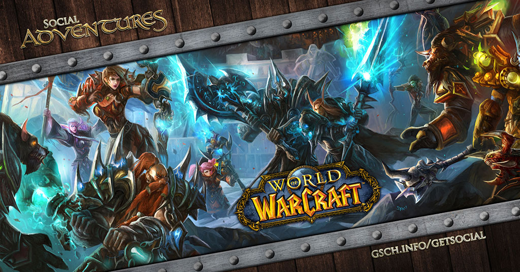 Social Adventures: World of Warcraft - Gaiscioch Magazine & Livestreams