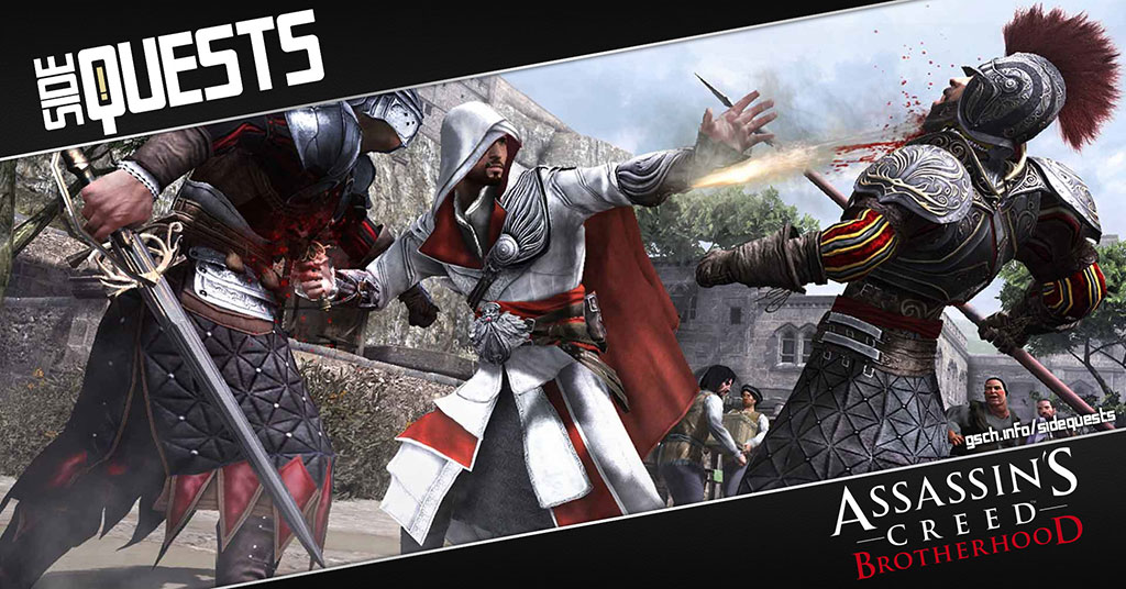 Side Quests: Assassin's Creed: Brotherhood - Gaiscioch Magazine & Livestreams