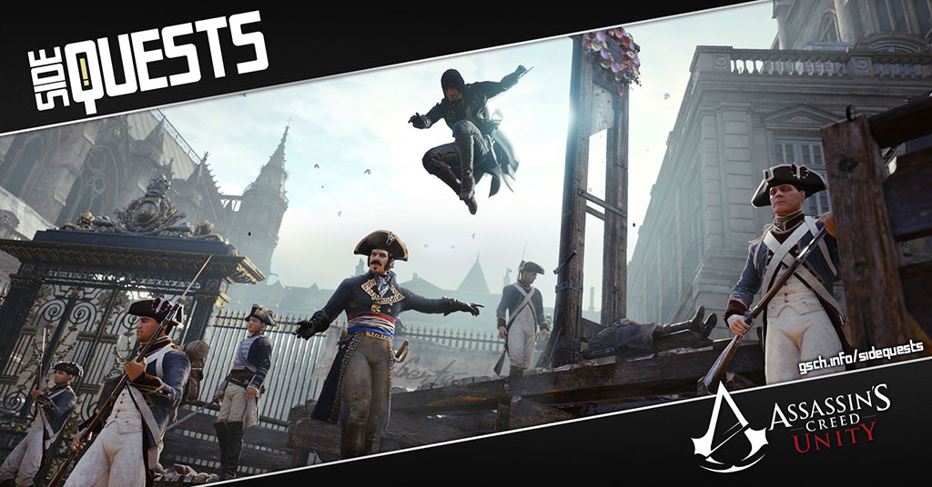 Side Quests: Assassin's Creed: Unity - Gaiscioch Magazine & Livestreams