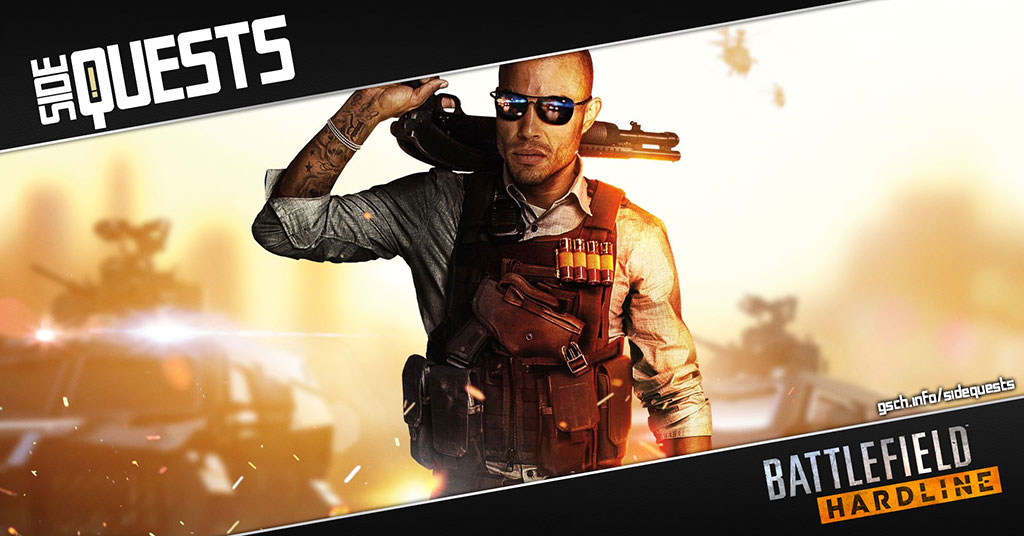 Side Quests: Battlefield Hardline - Gaiscioch Magazine & Livestreams