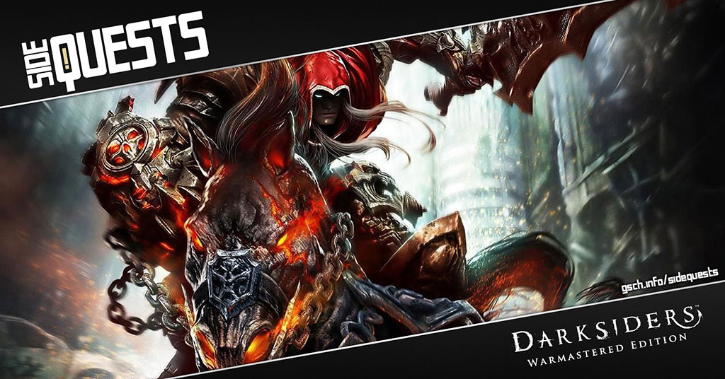 Side Quests: Darksiders: Warmastered Edition - Gaiscioch Magazine & Livestreams