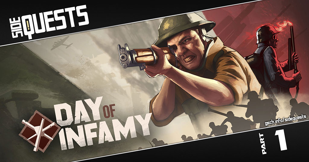 Side Quests: Day of Infamy - Gaiscioch Magazine & Livestreams
