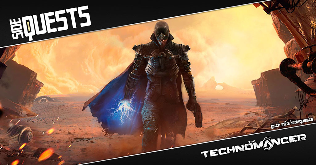 Side Quests: Technomancer - Gaiscioch Magazine & Livestreams