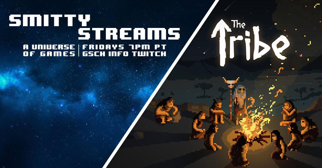 Smitty Streams: The Tribe - Gaiscioch Magazine & Livestreams