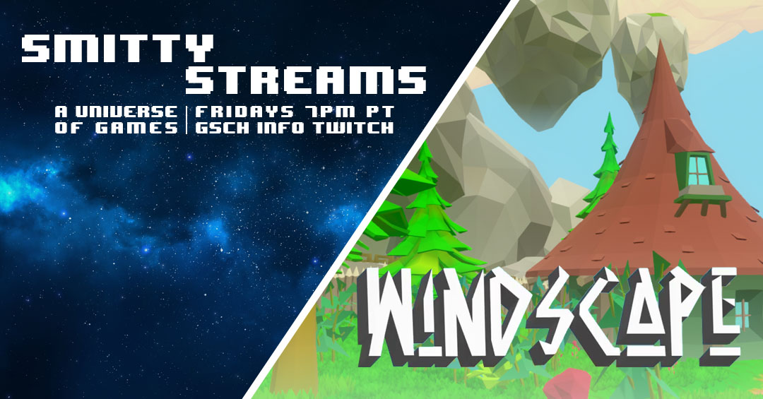Smitty Streams: Windscape - Gaiscioch Magazine & Livestreams