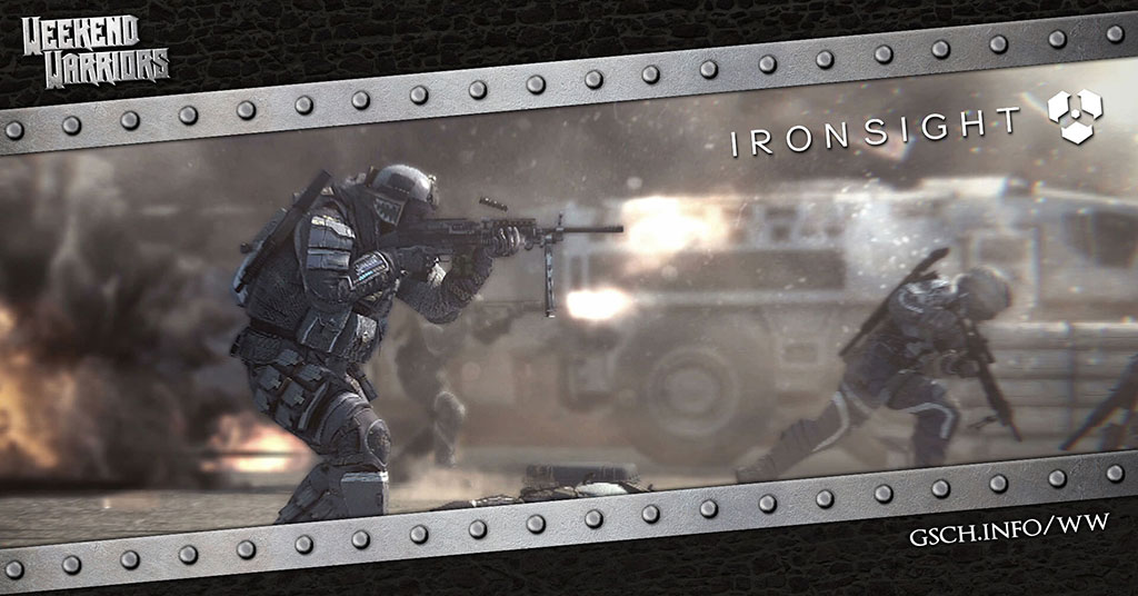 Weekend Warriors: Ironsight - Gaiscioch Magazine & Livestreams